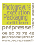Photograveur packaging et édition à Nantes : Pe Prepresse